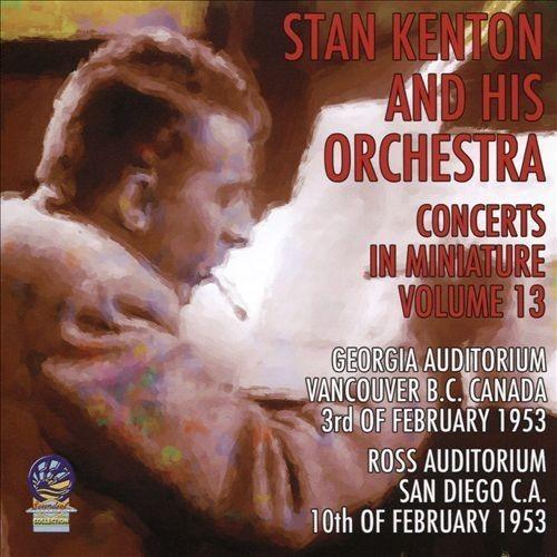 Concerts in Miniature, Vol. 13 [CD]