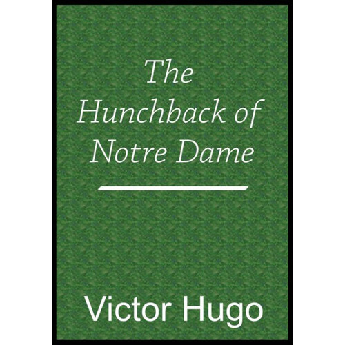 The Hunchback of Notre Dame Book