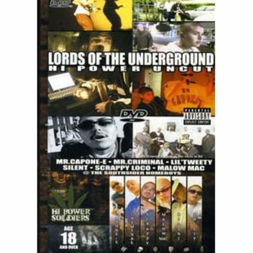 Lords of the Underground: Hi Power Uncut