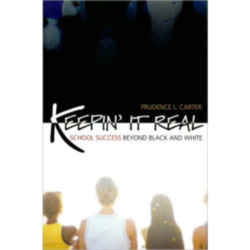 Keepin' It Real: School Success Beyond Black and White / Edition 1