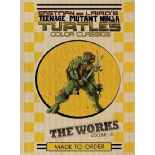 Teenage Mutant Ninja Turtles: The Works, Volume 4