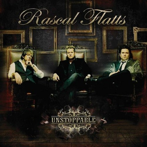Rascal Flatts - Unstoppable (CD)