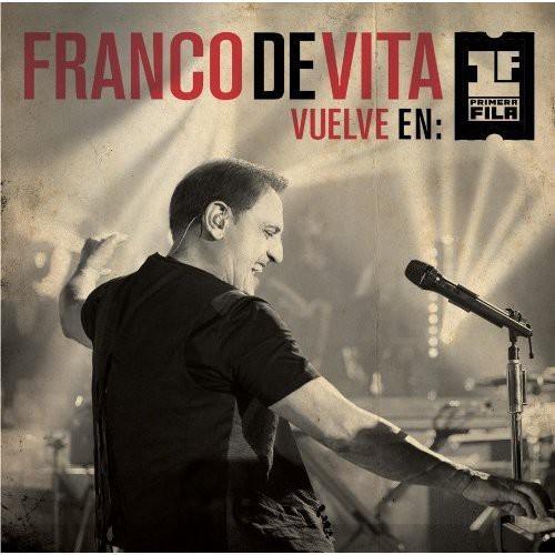 Franco De Vita Vuelve En Primera Fila (Includes DVD)