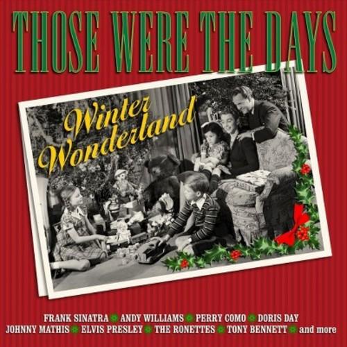 Those Were the Days: Winter Wonderland [CD]