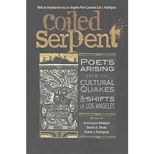 Coiled Serpent: Poets Arising from the Cultural Quakes & Shifts of Los Angeles (Paperback)