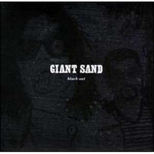 Black Out [25th Anniversary Edition] By Giant Sand (Audio CD)