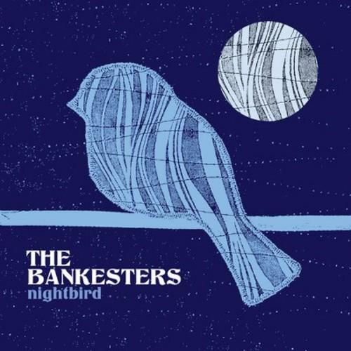 Bankesters - Nightbird (CD)