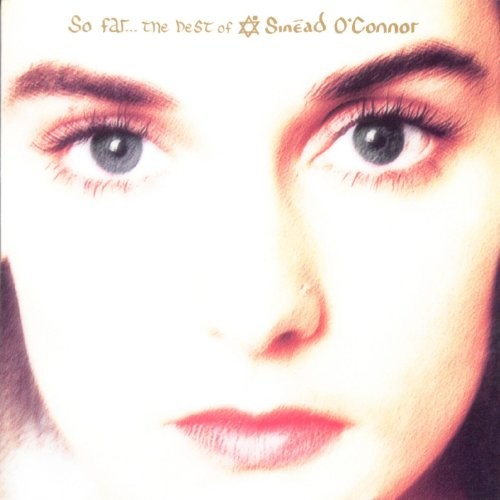 So Far... The Best of Sinad O'Connor