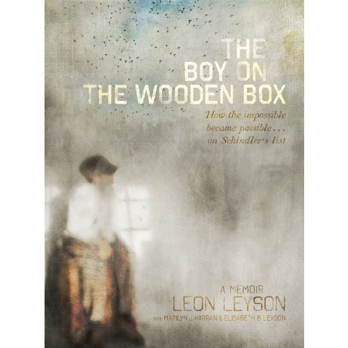The Boy on the Wooden Box: How the Impossible Became Possible on Schindler's List: How the Impossible Became Possible on Schindler's List