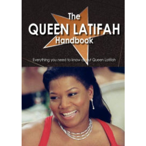 The Queen Latifah Handbook - Everything You Need To Know About Queen Latifah