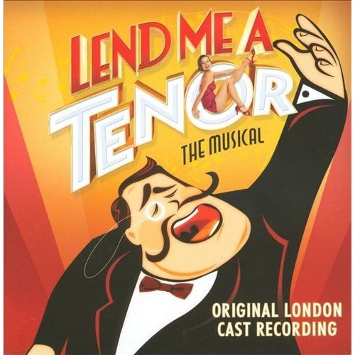 Lend Me a Tenor: The Musical [CD]
