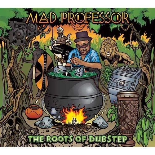 The Roots of Dubstep [CD]