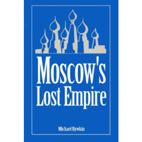 Moscow's Lost Empire / Edition 1