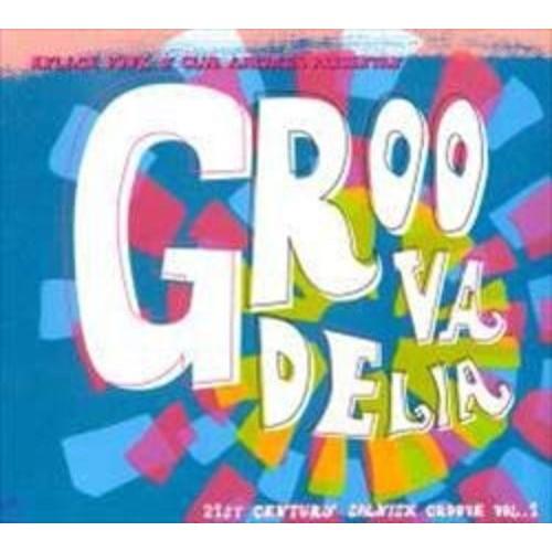 Groovadelia: 21st Century Spanish Groove, Vol. 1 [CD]