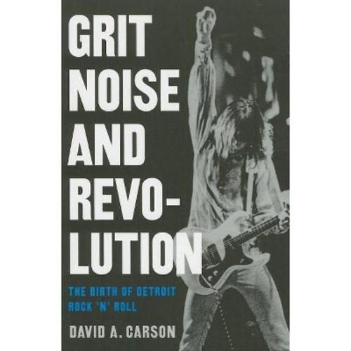 Grit, Noise, & Revolution