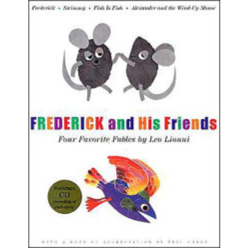 Frederick and His Friends ; Four Favorite Fables