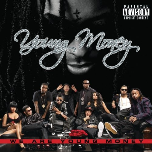 We Are Young Money [Explicit]