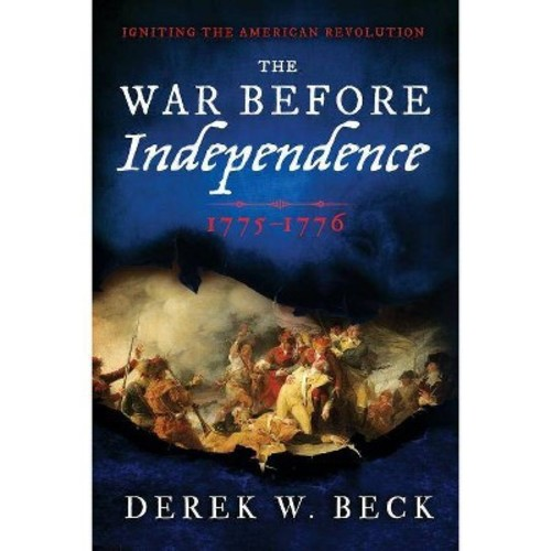 The War Before Independence (Hardcover)