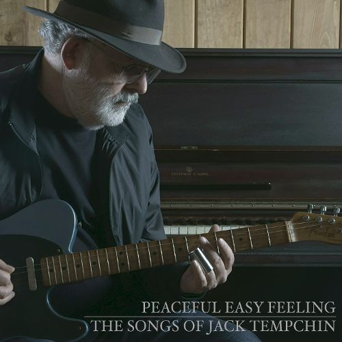 Peaceful Easy Feeling: The Songs of Jack Tempchin [CD]