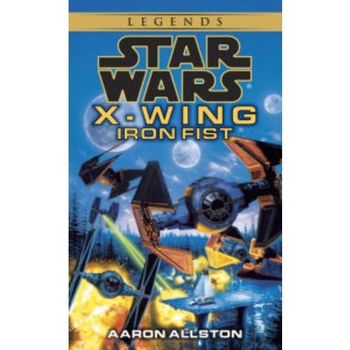 Star Wars X-Wing #6: Iron Fist