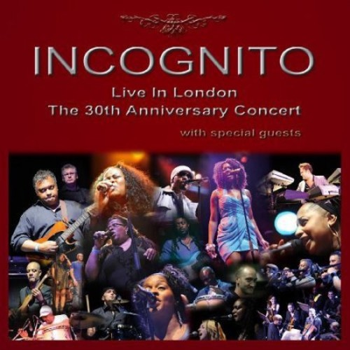 Incognito Live In London: The 30th Anniversary Concert