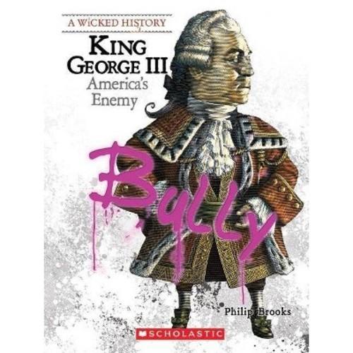King George III : America's Enemy