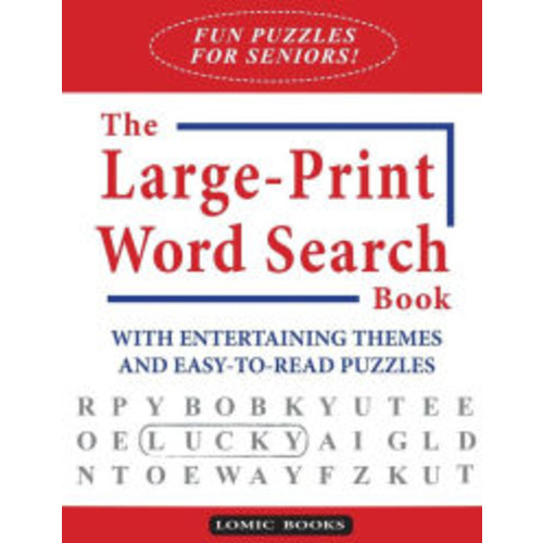 Fun Puzzles for Seniors! The Large-Print Word Search Book: With Entertaining Themes and Easy-to-read Puzzles