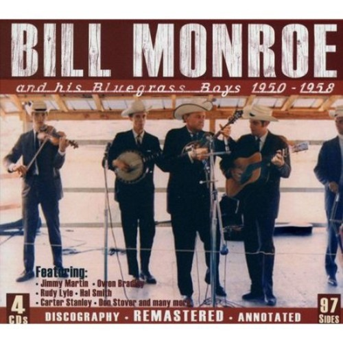 And His Bluegrass Boys 1950-1958 [CD]
