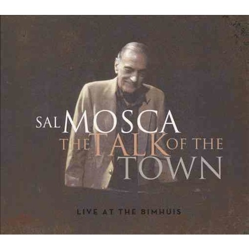 Sal Mosca - The Talk of Town