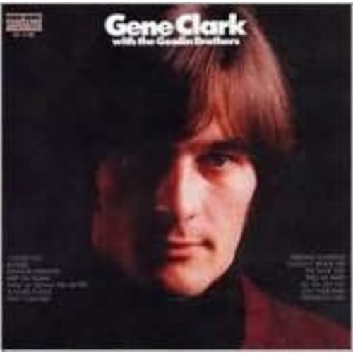 Gene Clark with the Gosdin Brothers [Bonus Tracks]