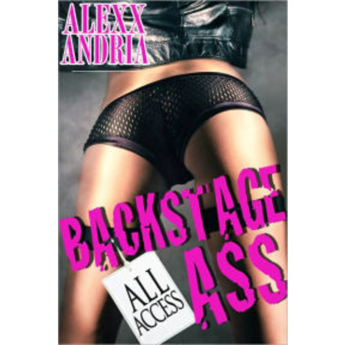Backstage Ass (Rockstar erotica)