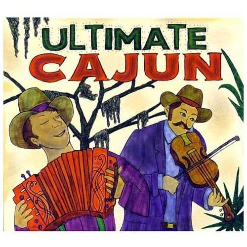 Ultimate Cajun CD (2002)