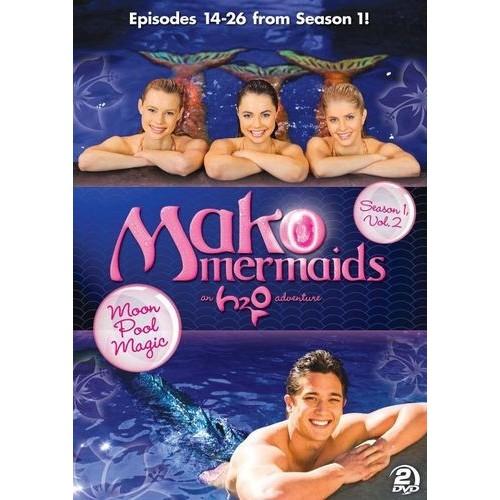 Mako Mermaids - An H2O Adventure: Season 1 - Moon Pool Magic [DVD]
