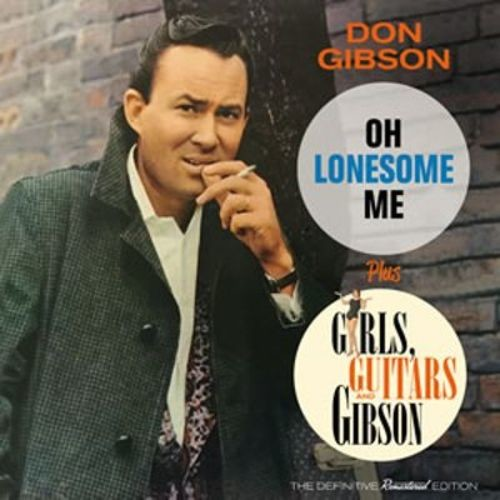 Oh Lonesome Me/Girls, Guitars, and Gibson [Bonus Tracks] [CD]
