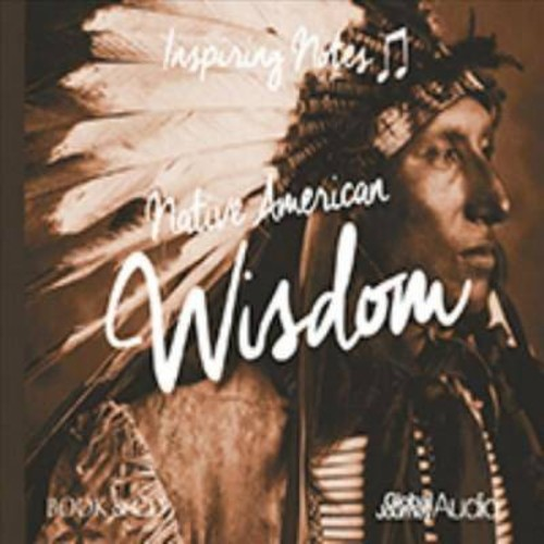Peter Samuels - Native American Wisdom:Inspiring Note (CD)