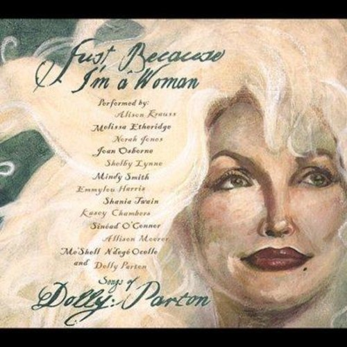 Various - Just Because I'm a Woman: Songs of Dolly Parton