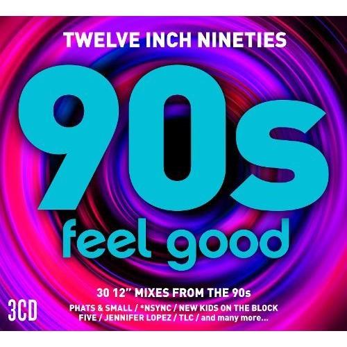 Twelve Inch 90s: Feel Good [CD]