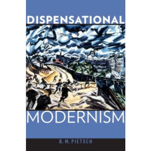 Dispensational Modernism