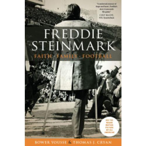 Freddie Steinmark: Faith, Family, Football