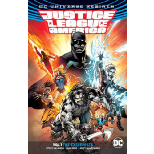 Justice League of America Vol. 1: The Extremists (Rebirth)