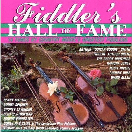 Fiddler's Hall of Fame: 14 Tunes By Country Music's Greatest Fiddlers [CD]