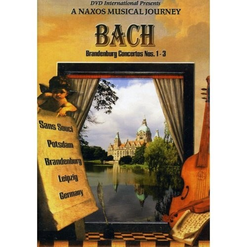 Naxos Musical Journey: Bach - Brandenburg Concert 1 & 3 [DVD] [2001]