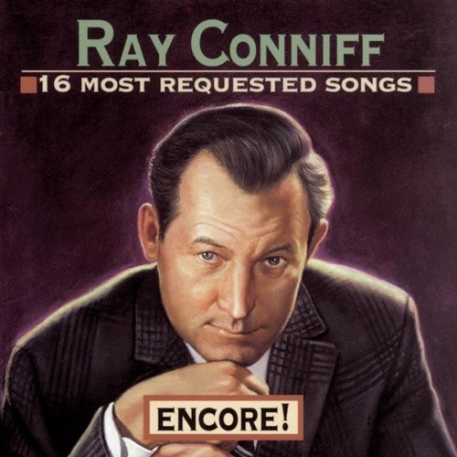 Ray Conniff - 16 Most Requested Songs: Encore!