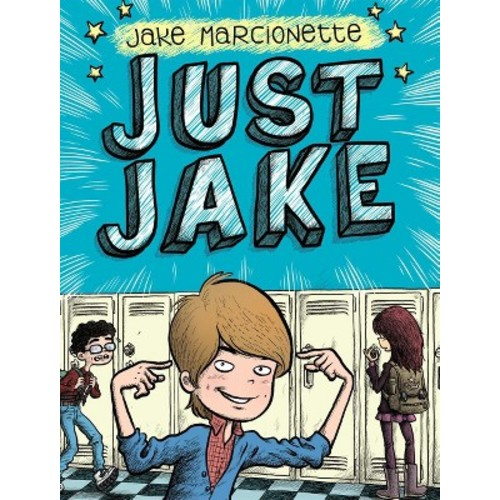 Just Jake (Hardcover) (Jake Marcionette)