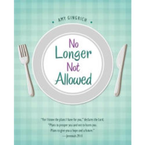 No Longer Not Allowed