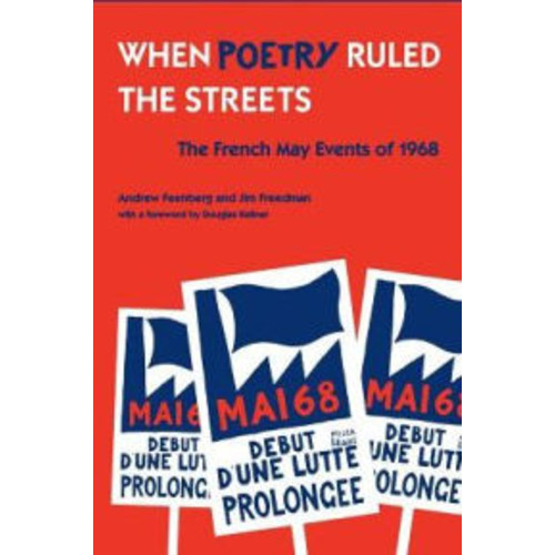 When Poetry Ruled the Streets: The French May Events of 1968 / Edition 1