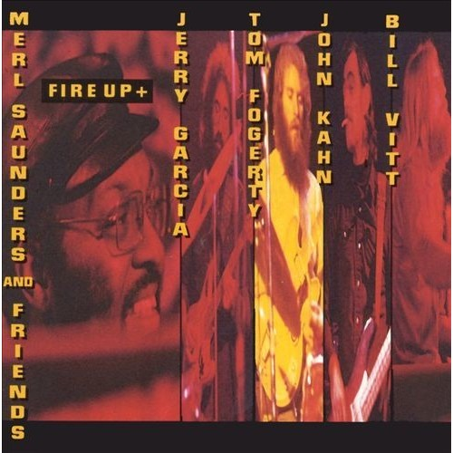 Fire Up & Merl Saunders & Frie