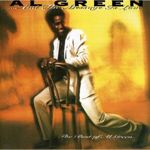 Best Of Al Green The Message Is Love