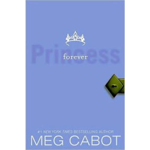 Forever Princess (Princess Diaries Series #10)