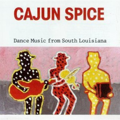 Cajun Spice-Dance Music CD (1989)